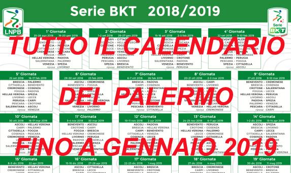 TUTTO IL CALENDARIO DEL PALERMO AGGIORNATO FINO A GENNAIO 2019