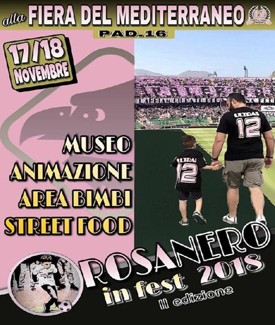 ROSANERO IN FEST – 17 e 18 novembre 2018      L'evento dei tifosi palermitani